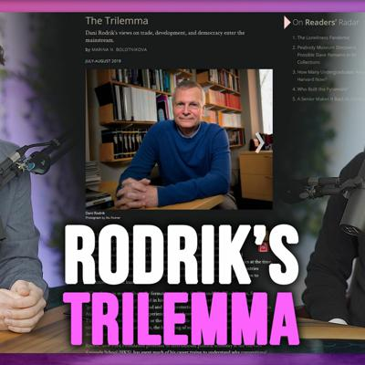 Cover art for What Is Rodrik's Political-Economy Trilemma Part 2/2   Weekend Podcast #20