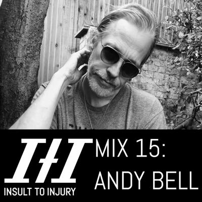 Cover art for ITI Mix 015: Andy Bell