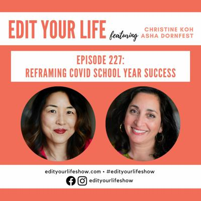 Cover art for Reframing COVID School Year Success   Episode 227