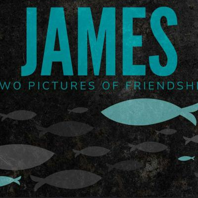 Cover art for James: Two Pictures of Friendship - Chris Dillon, Lead Pastor 07.18.21