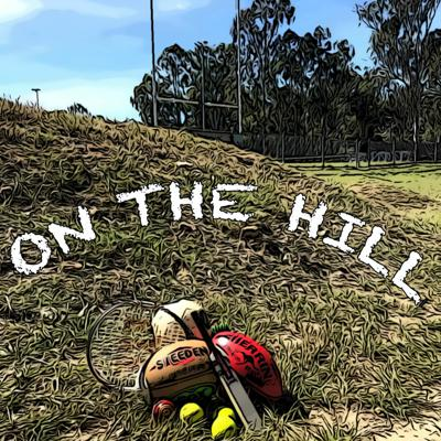 On The Hill Podcast
