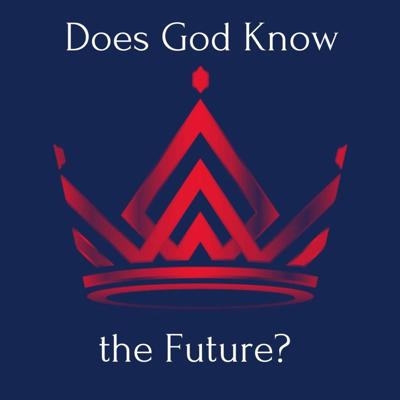 Cover art for Does God Know the Future? (1 Samuel 15:11)