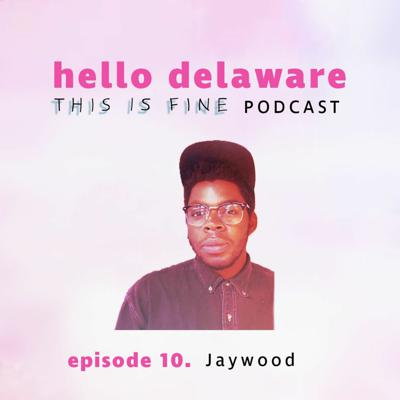 Cover art for This is Fine, Jaywood is here! (episode 10)