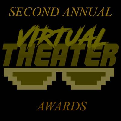 Cover art for The Second Annual Virtual Theater Awards!