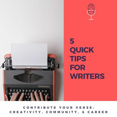 Cover art for 5 Quick Tips For Writers