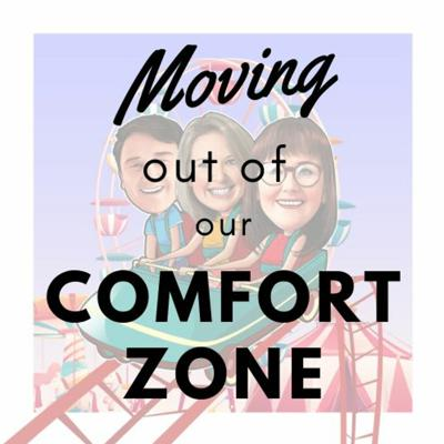 Cover art for Moving Out of Our Comfort Zone