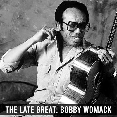Cover art for The Late Great: Bobby Womack