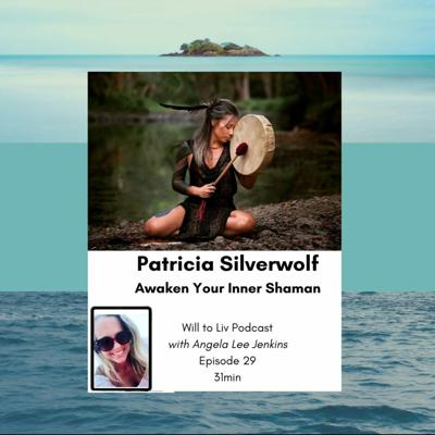 Cover art for Awaken Your Inner Shaman with Patricia Silverwolf. Angela Lee jenkins