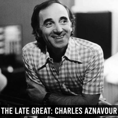 Cover art for The Late Great: Charles Aznavour