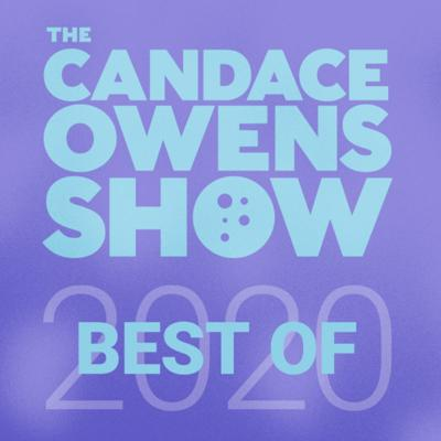 Cover art for Best of The Candace Owens Show 2020