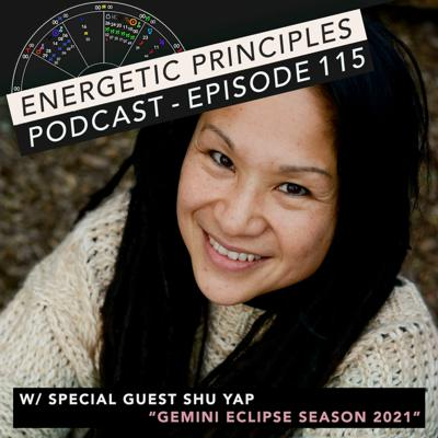 Cover art for EP Podcast #115 w/ special guest Shu Yap - Gemini Eclipse Season 2021