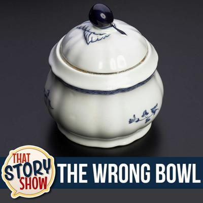 Cover art for 383: The Wrong Bowl