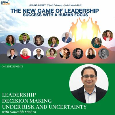 Cover art for Leadership decision making under risk and uncertainty – Saurabh Mishra