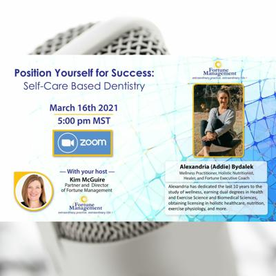Cover art for Position Yourself for Success: Self-Care Based Dentistry with Addie Bydalek