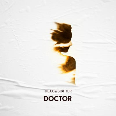 Cover art for Jilax & Sighter - Doctor (Free Download)
