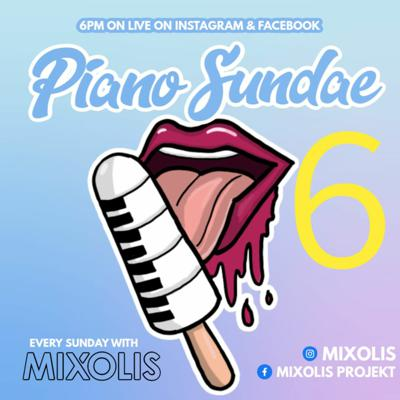 Cover art for PIANO SUNDAE 6 Facebook & Instagram Live 07 06 2020 AMAPIANO MIX