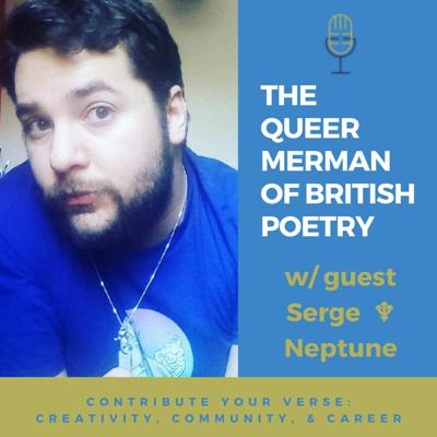 Cover art for The Queer Merman of British Poetry w/ Serge Neptune