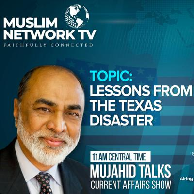 Cover art for Mujahid Talks - Lessons From The Texas Disaster
