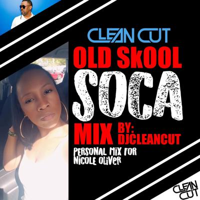 Cover art for OLD SKOOL SOCA MIX 1