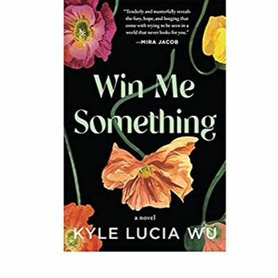Cover art for Win Me Something by Kyle Lucia Wu