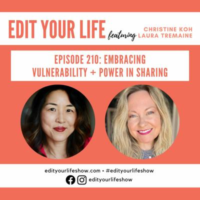 Cover art for Episode 210: Embracing Vulnerability + Power In Sharing