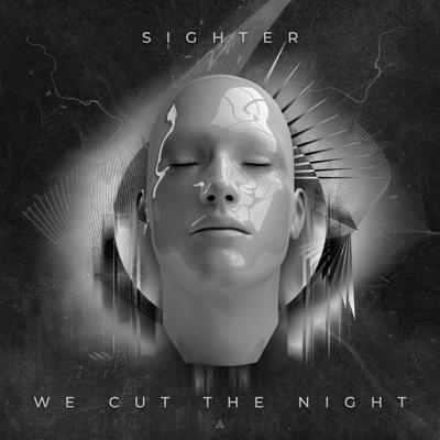 Cover art for Sighter - We Cut The Night (Live Set)