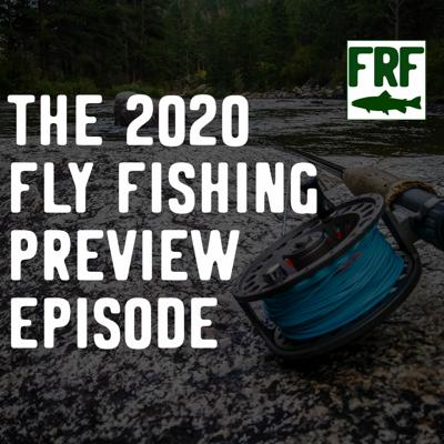 Cover art for Episode 2-1   The Fly Fishing Episode