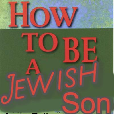 Cover art for How To Be A Jewish Son Feat. Felix Biederman