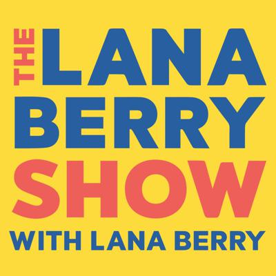 The Lana Berry Show