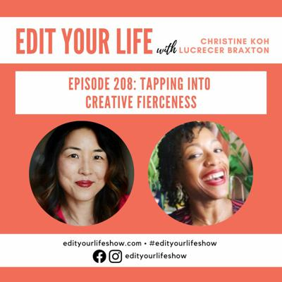 Cover art for Episode 208: Tapping Into Creative Fierceness