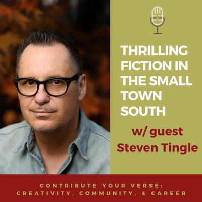 Cover art for Thrilling Fiction in the Small Town South w/ Steven Tingle
