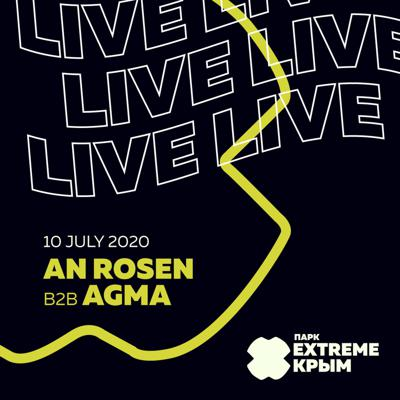 Cover art for AGMA b2b An Rosen - Live at Hey, location! @ Extreme Crimea - 10jul. 2020