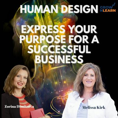 Cover art for Express Your Purpose in Business with the Help of Human Design