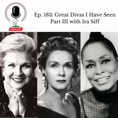 Cover art for Ep. 183: Great Divas I Have Seen Part III with Ira Siff