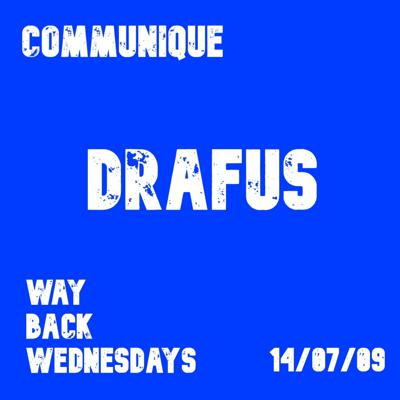 Cover art for Way Back Wednesdays - Drafus 14/07/09