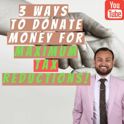 Cover art for 3 Ways To Donate Money For Maximum Tax Reductions!