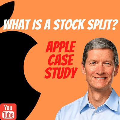 Cover art for What Is A Stock Split? | APPLE CASE STUDY