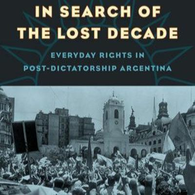 Cover art for Historias 131 - Jennifer Adair On Everyday Rights In Post - Dictatorship Argentina