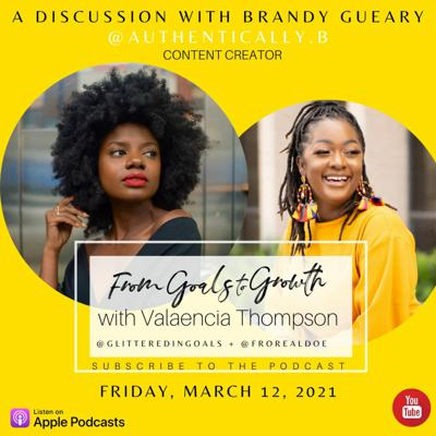 From Goals to Growth with Valaencia Thompson