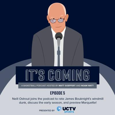 Cover art for It's Coming Podcast Episode 5: Neill Ostrout