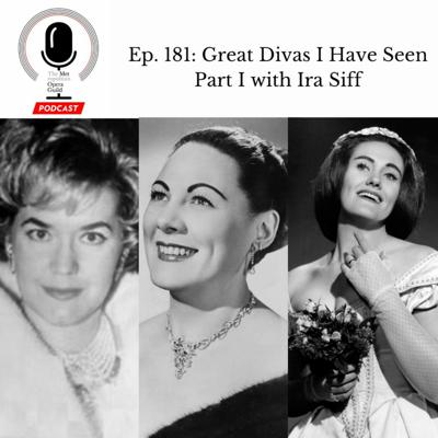 Cover art for Ep. 181: Great Divas I Have Seen Part I with Ira Siff