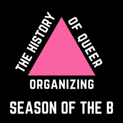 Cover art for 179: The History Of Queer Organizing