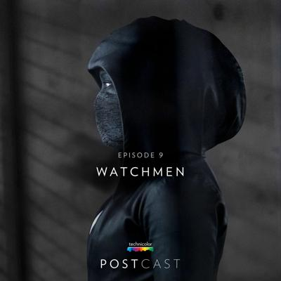 Cover art for 9 - 'Watchmen': Sound Mixing with Emmy-Winner Joe DeAngelis