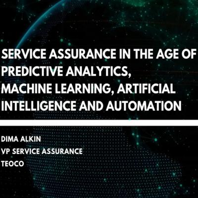 Cover art for Service Assurance In The Age Of Predictive Analytics, ML, AI And Automation