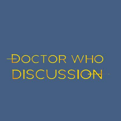 Doctor Who Discussion