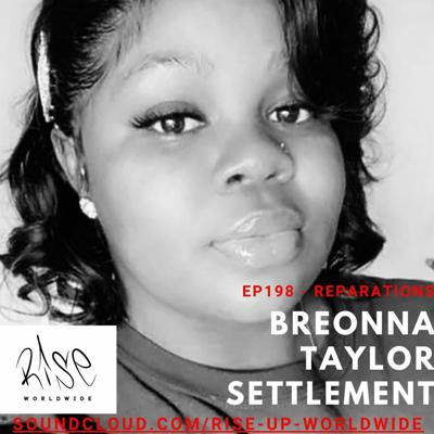 Cover art for Ep198 - Reparations, Breonna Taylor family receives settlement