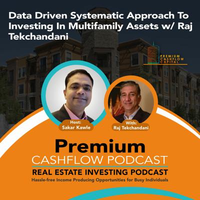 Cover art for SK121 - Data Driven Systematic Approach To Investing In Multifamily Assets w/ Raj Tekchandani