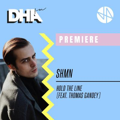 Cover art for Premiere: SHMN - Hold The Line (Feat. Thomas Gandey)