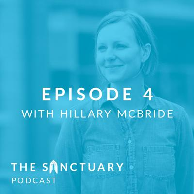 Cover art for The Sanctuary Podcast with Hillary McBride