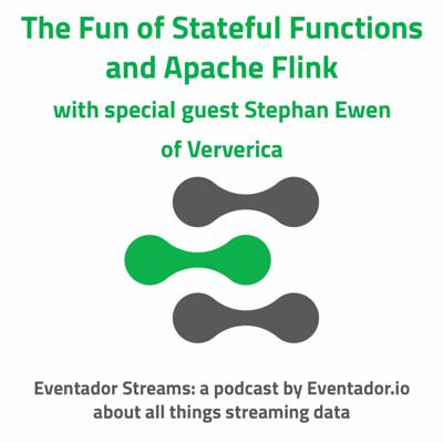 Cover art for The Fun of Stateful Functions and Apache Flink with special guest Stephan Ewen